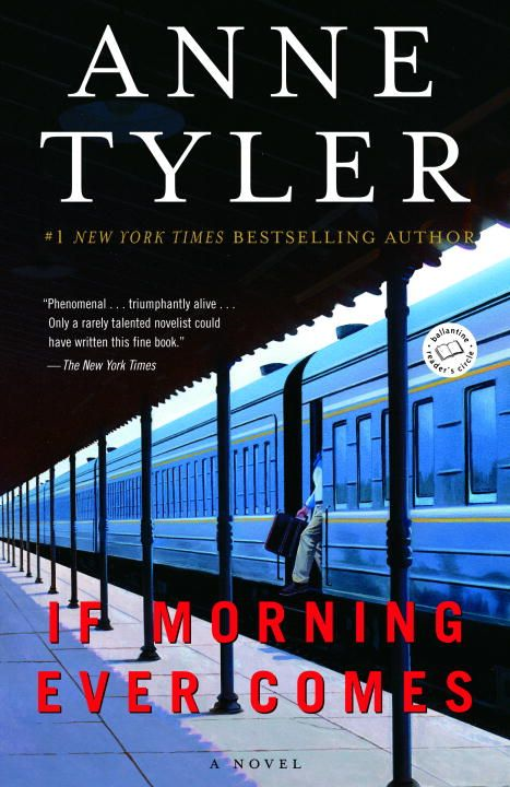 If Morning Ever Comes By: Anne Tyler