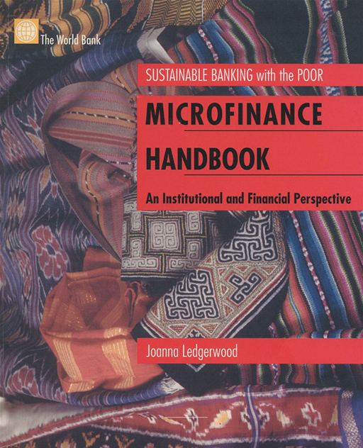 Microfinance Handbook: An Institutional And Financial Perspective By: Ledgerwood Joann