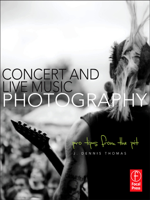 Concert and Live Music Photography Pro Tips from the Pit