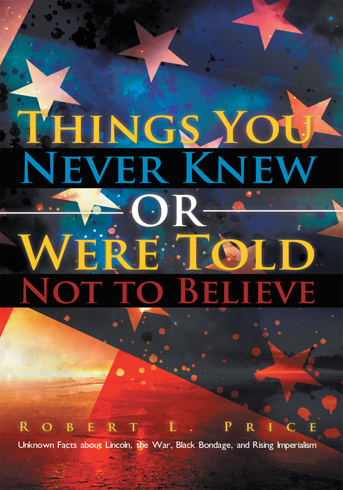 Things You Never Knew or Were Told Not to Believe