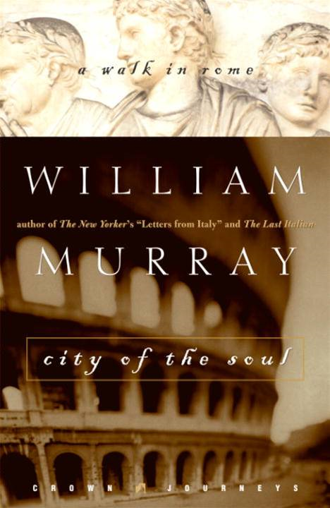 City of the Soul By: William Murray