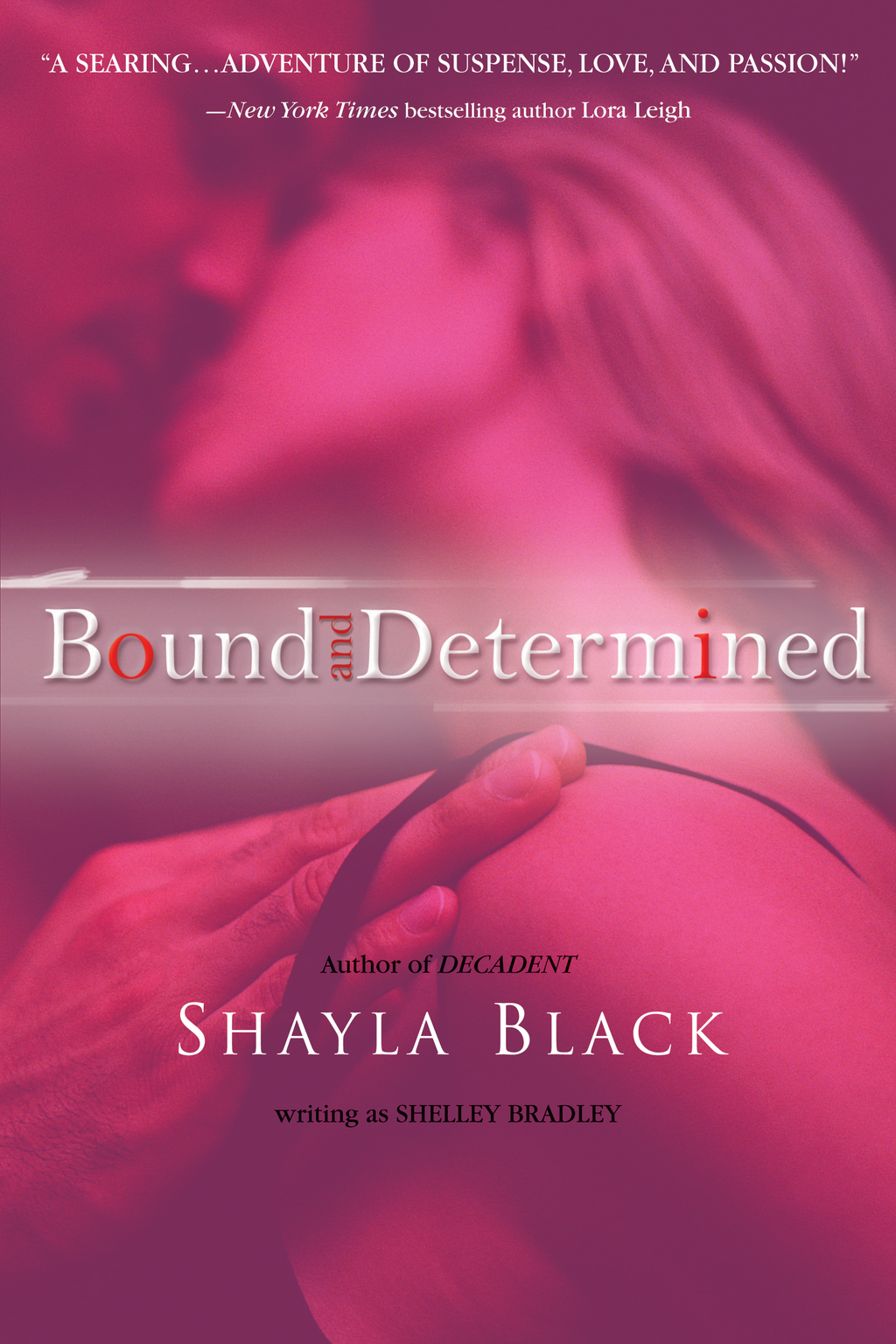Bound and Determined By: Shayla Black