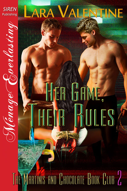 Her Game, Their Rules By: Lara Valentine