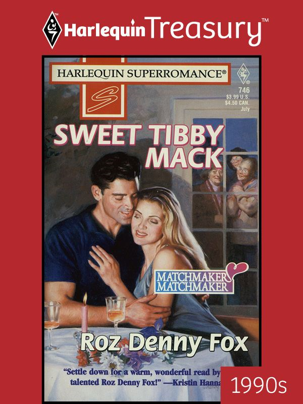 Sweet Tibby Mack By: Roz Denny Fox