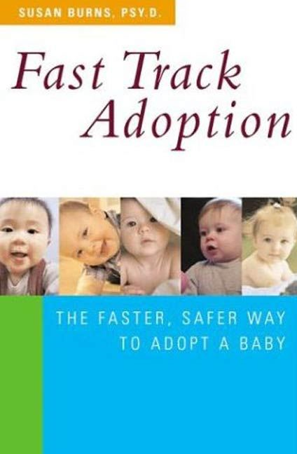 Fast Track Adoption By: Susan Burns