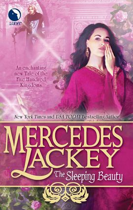 The Sleeping Beauty By: Mercedes Lackey