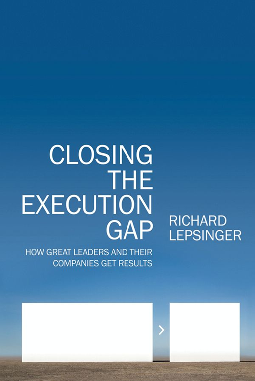 Closing the Execution Gap