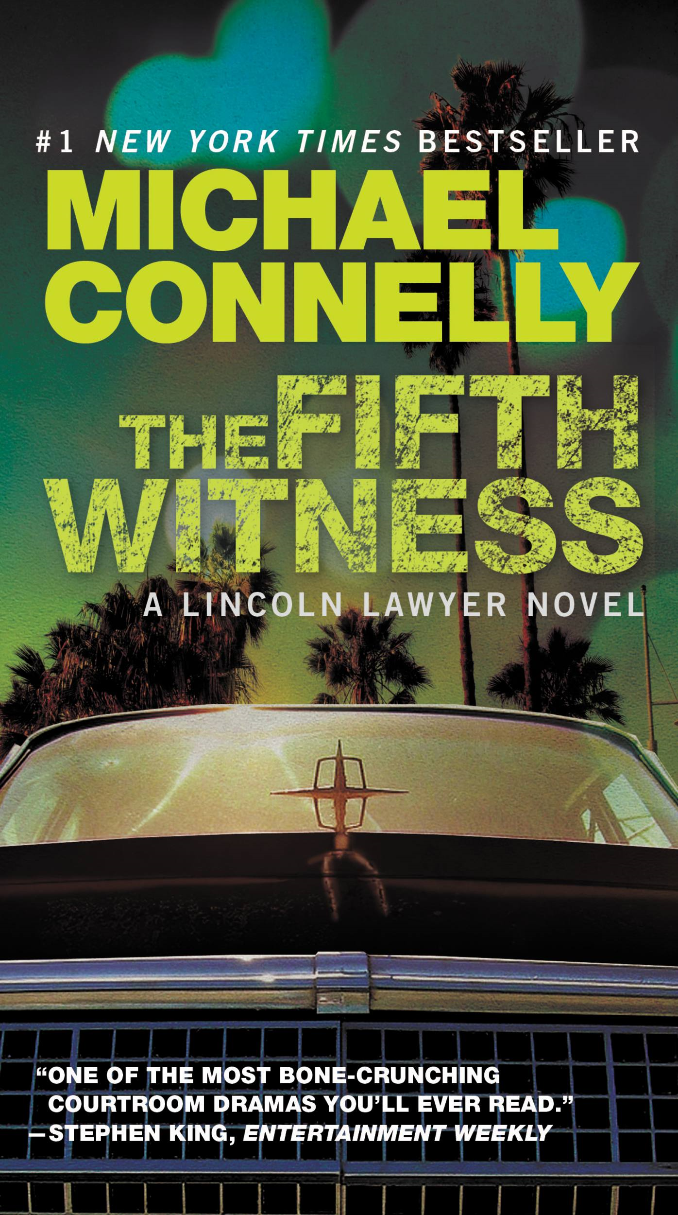 The Fifth Witness By: Michael Connelly