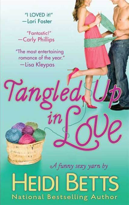 Tangled Up In Love By: Heidi Betts