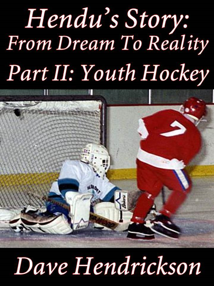Hendu's Story: From Dream To Reality, Part II Youth Hockey