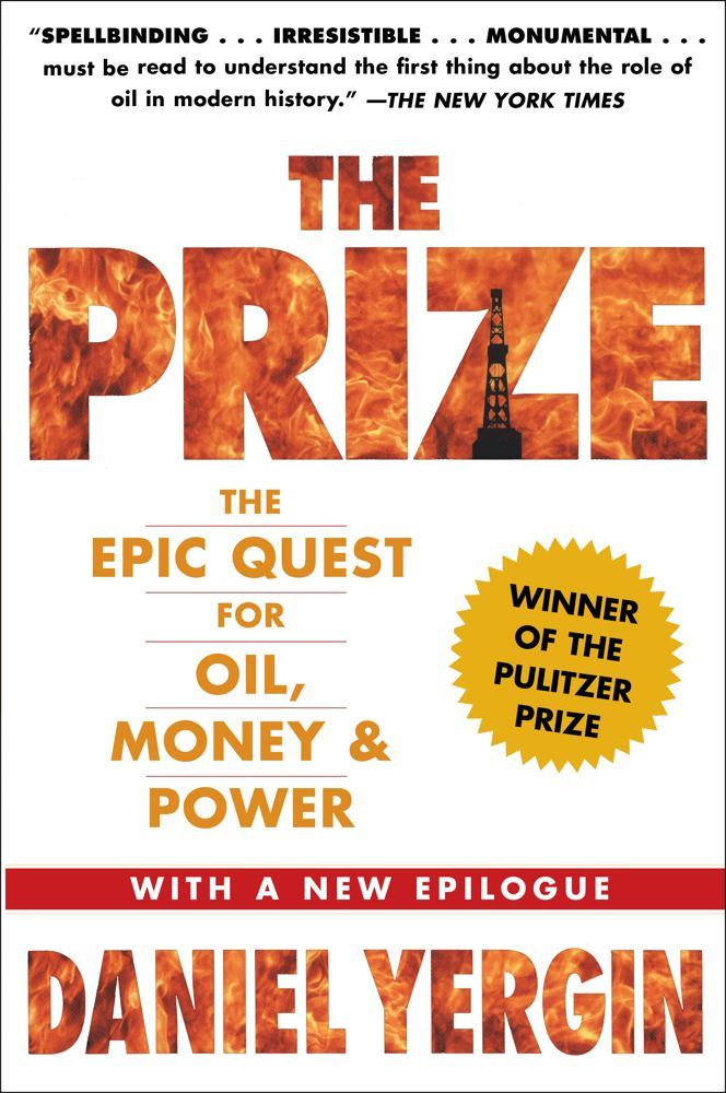The Prize By: Daniel Yergin