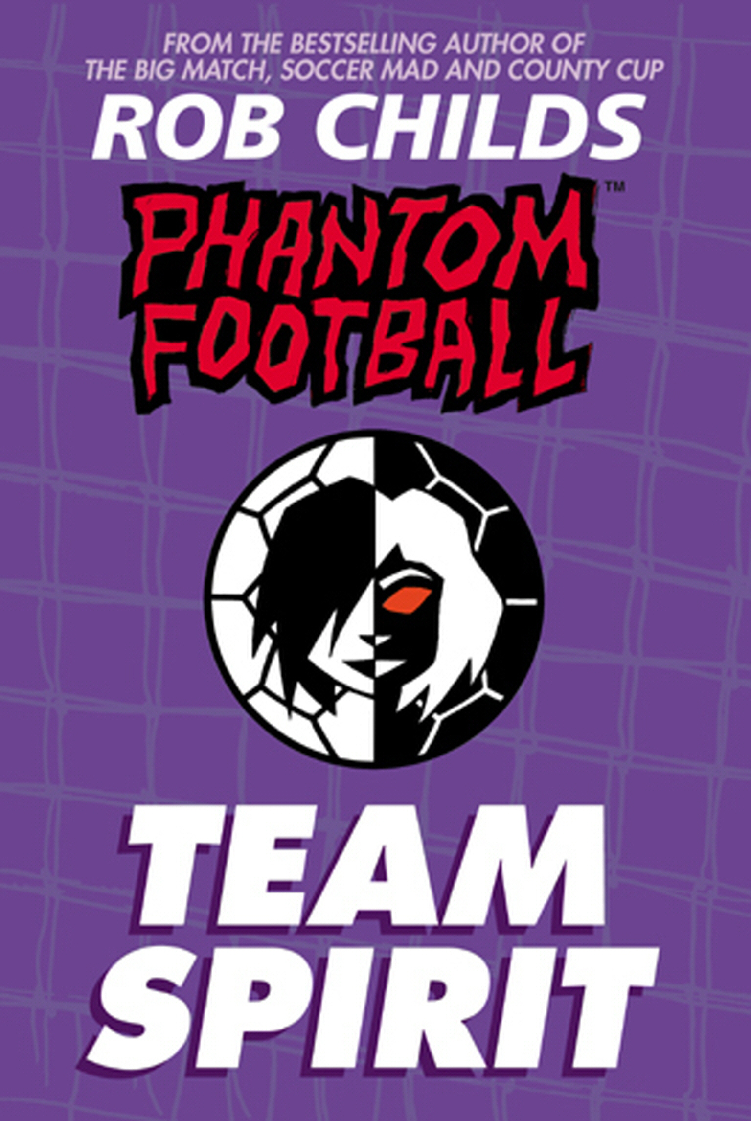 Phantom Football: Team Spirit By: Rob Childs