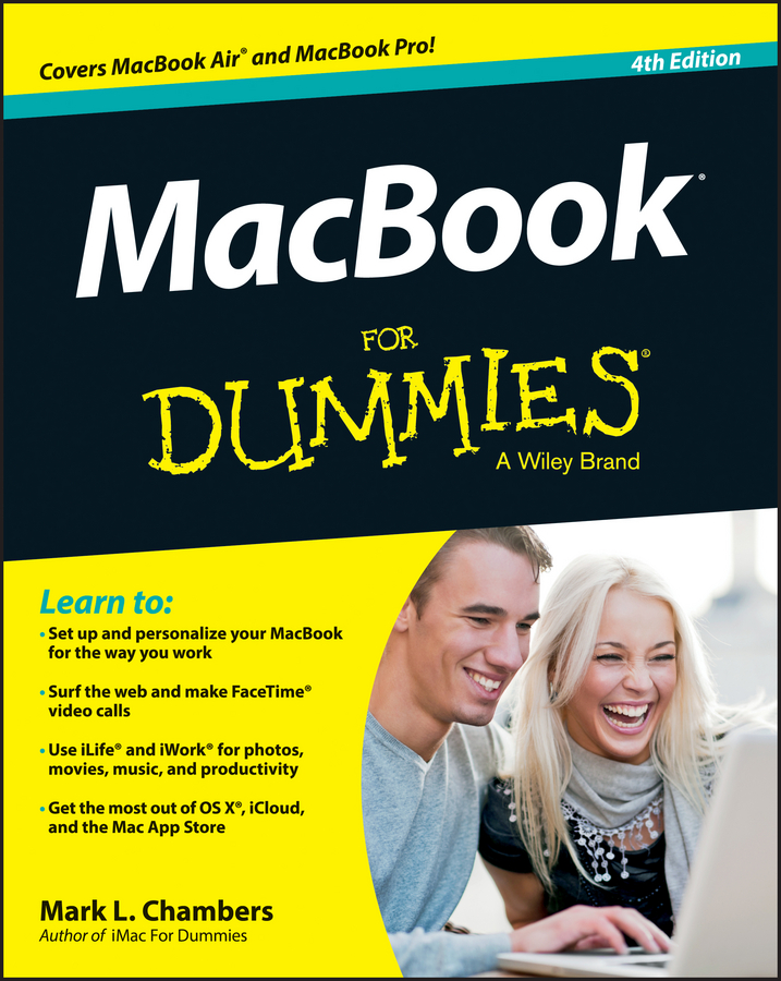 MacBook For Dummies By: Mark L. Chambers
