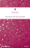 Bound By The Kincaid Baby: