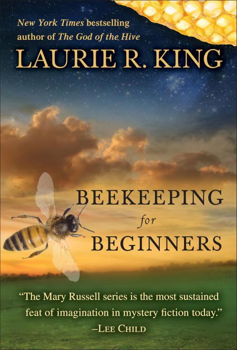 Beekeeping for Beginners (Short Story) By: Laurie R. King
