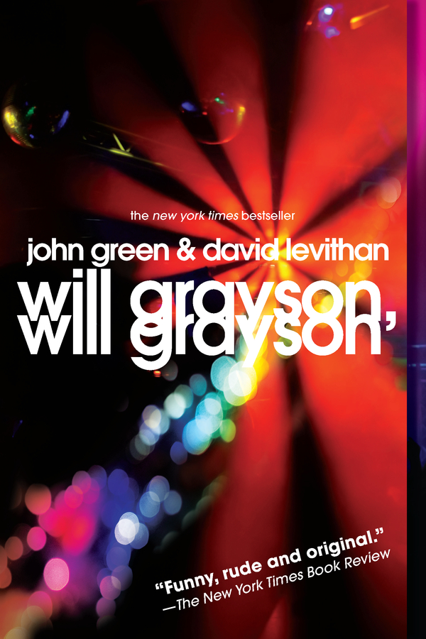 Will Grayson, Will Grayson By: David Levithan,John Green