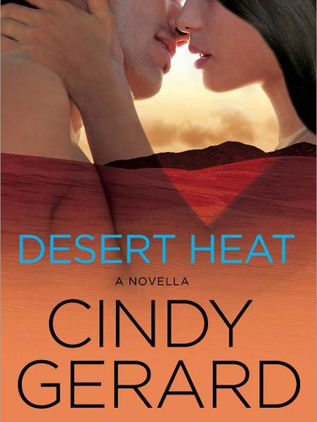 Desert Heat By: Cindy Gerard