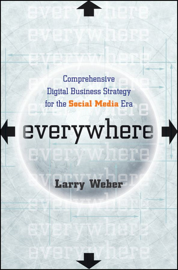 Everywhere By: Larry Weber