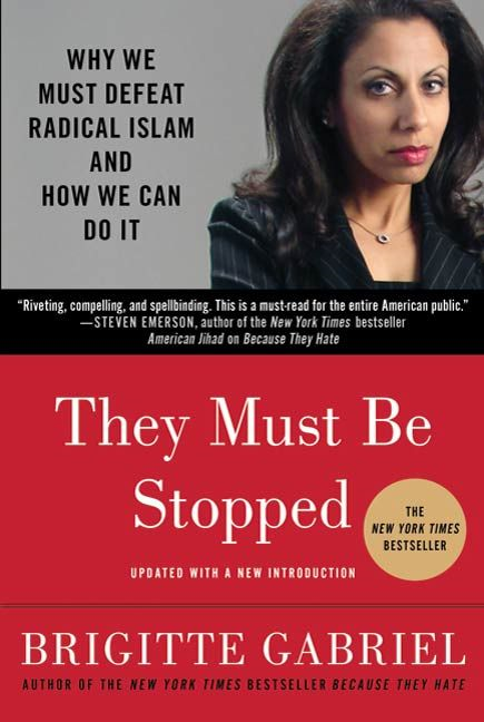They Must Be Stopped By: Brigitte Gabriel