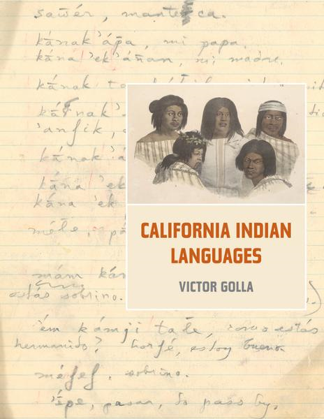 California Indian Languages By: Golla, Victor