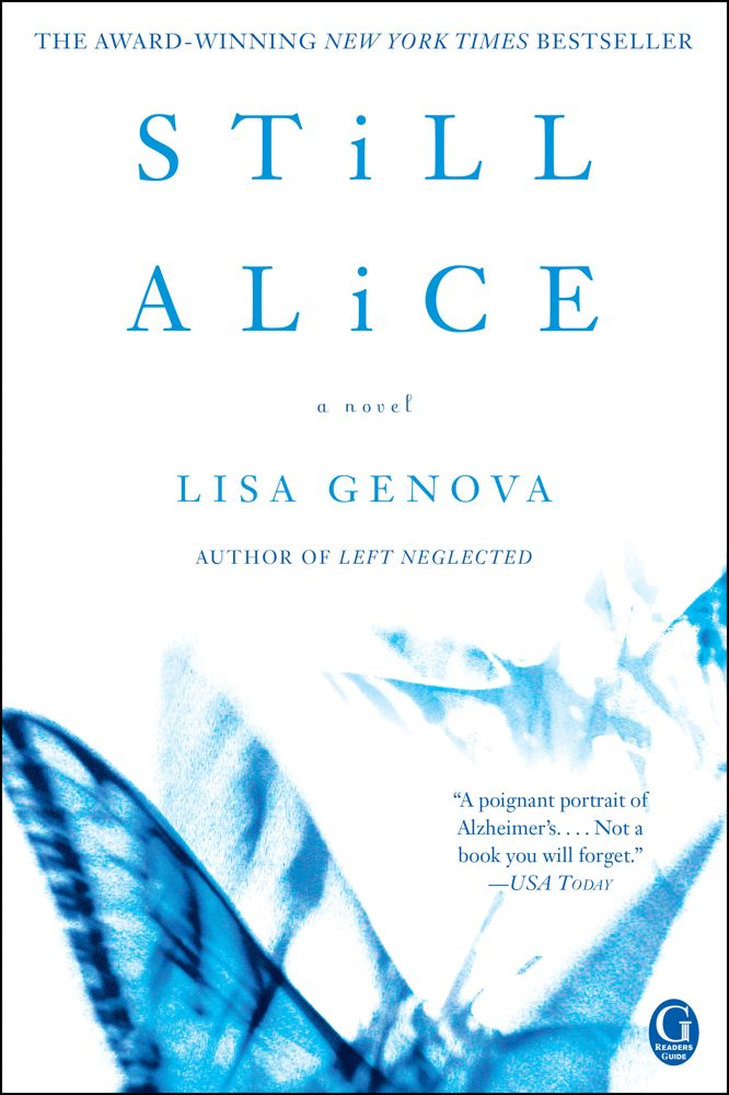 Still Alice By: Lisa Genova