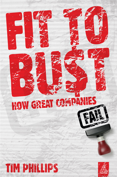 Fit to Bust: How Great Companies Fail