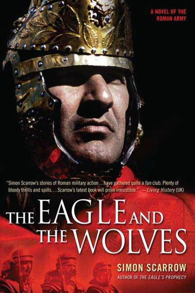 The Eagle and the Wolves By: Simon Scarrow