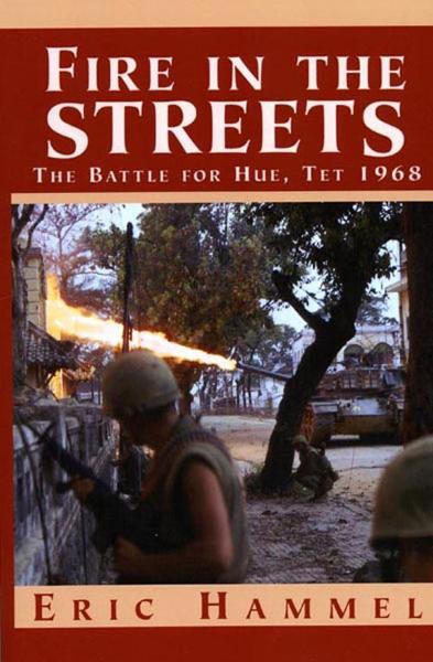 Fire In the Streets By: Eric Hammel