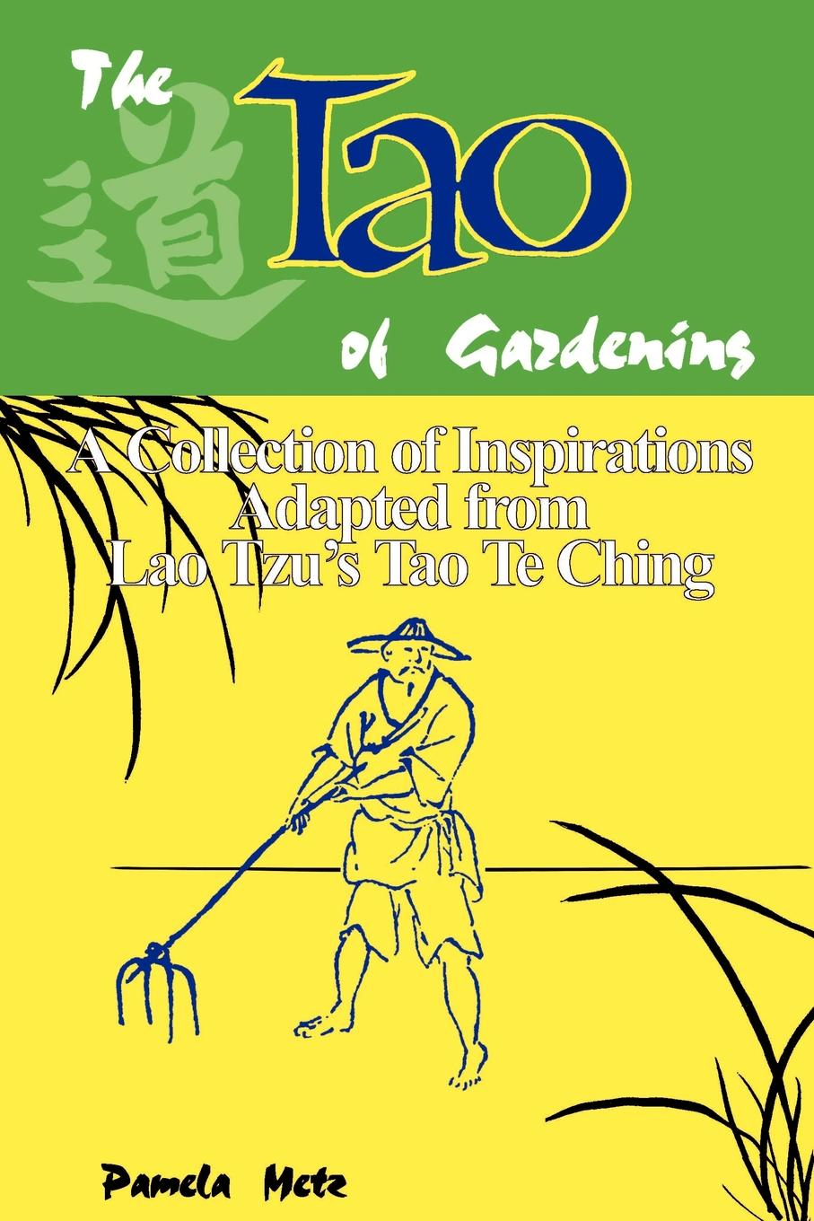 The Tao  of Gardening
