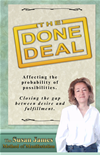 The Done Deal (affecting The Probability Of Possibilities)
