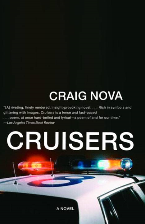 Cruisers By: Craig Nova