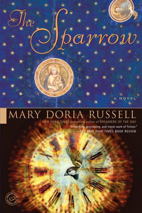 The Sparrow By: Mary Doria Russell