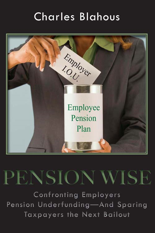 Pension Wise By: Charles Blahous