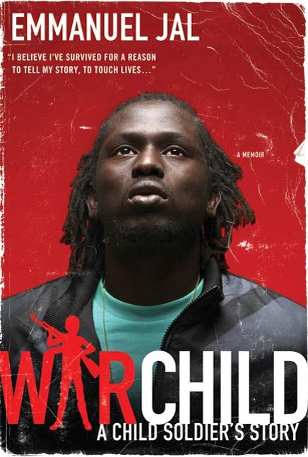 War Child By: Emmanuel Jal,Megan Lloyd Davies