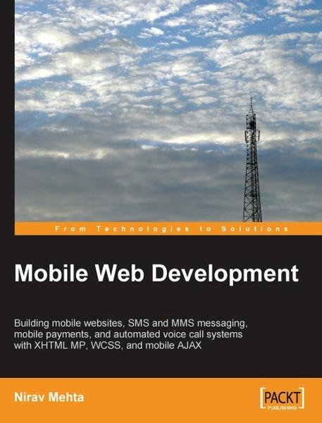 Mobile Web Development By: Nirav Mehta