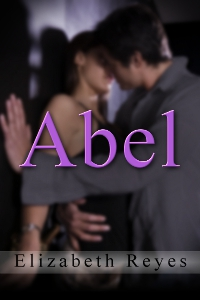 Abel (5th Street #4) By: Elizabeth Reyes