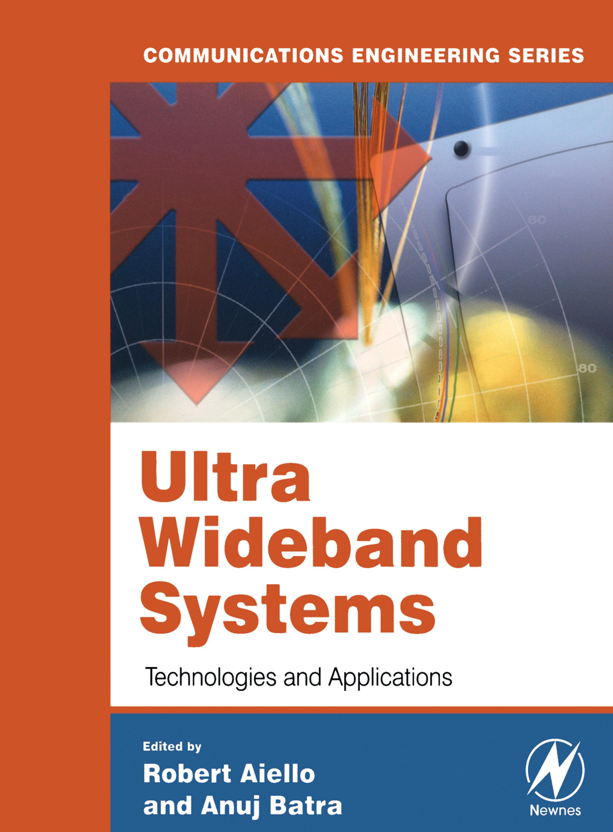 Ultra Wideband Systems: Technologies and Applications