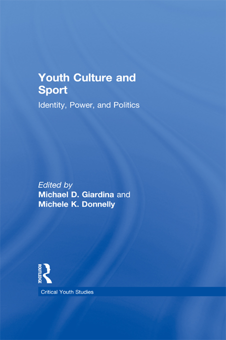 Youth Culture and Sport By: