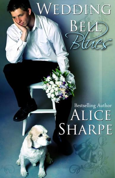 Wedding Bell Blues By: Alice Sharpe