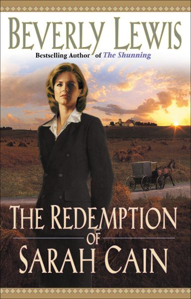 Redemption of Sarah Cain, The By: Beverly Lewis