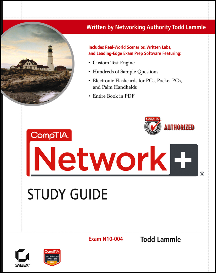 CompTIA Network+ Study Guide By: Todd Lammle