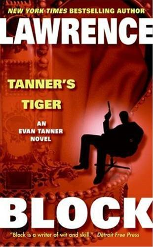 Tanner's Tiger By: Lawrence Block