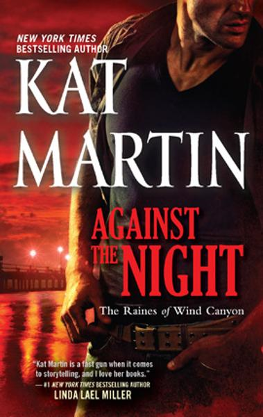 Against the Night By: Kat Martin