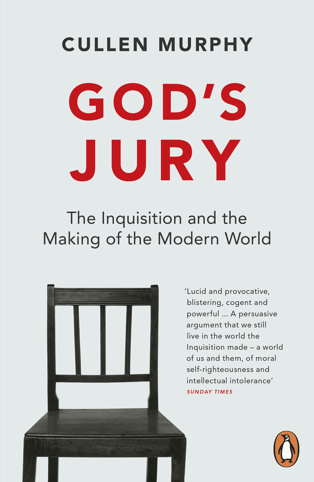 God's Jury The Inquisition and the Making of the Modern World