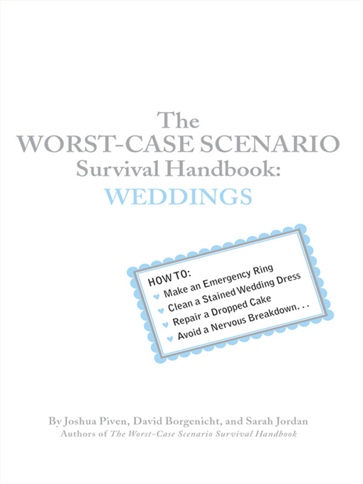 The Worst-Case Scenario: Survival Handbook: Weddings