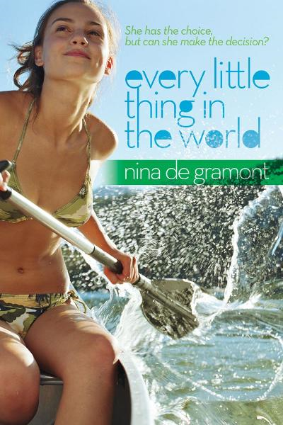 Every Little Thing in the World By: Nina de Gramont