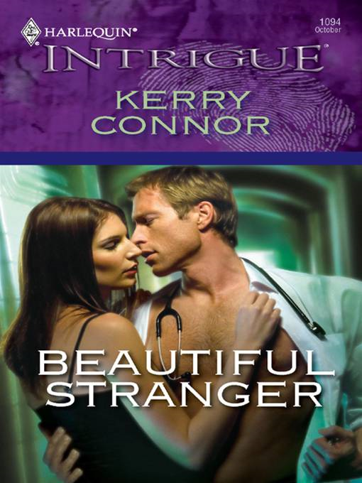 Beautiful Stranger By: Kerry Connor