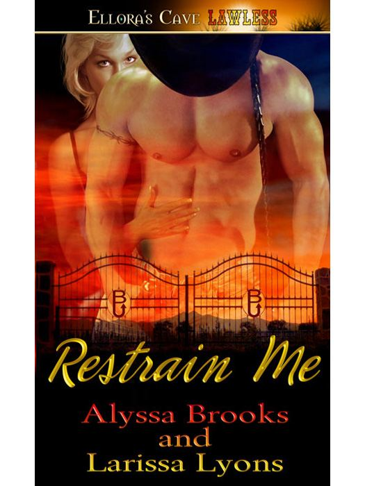 Restrain Me (Bottoms Up, Book One)