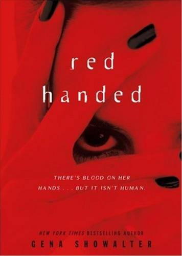 Red Handed By: Gena Showalter