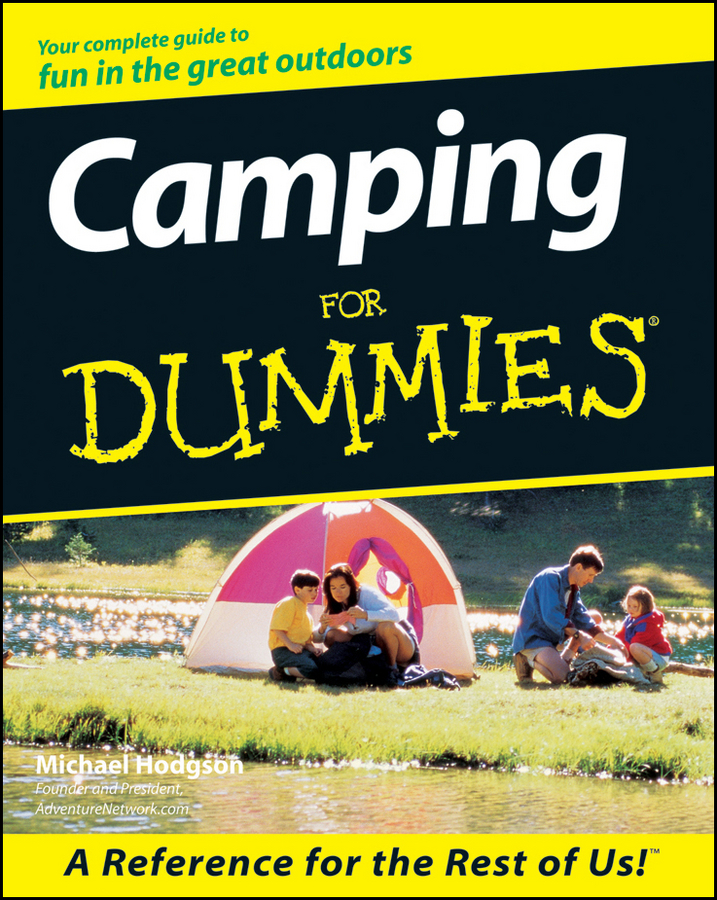 Camping For Dummies By: Michael Hodgson